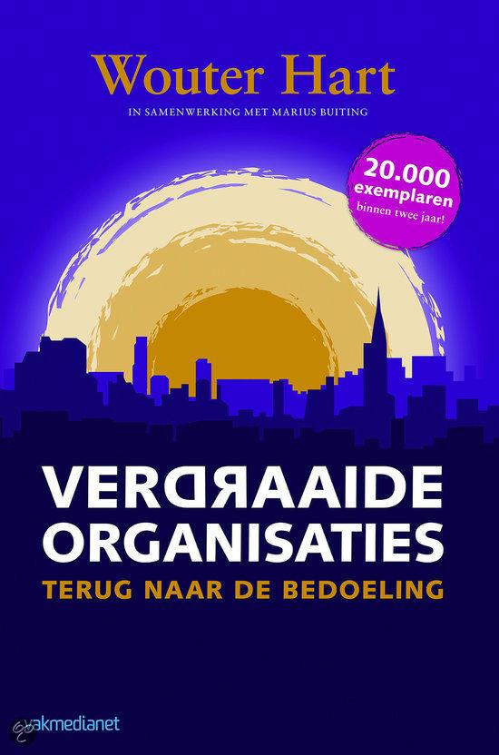 Verdraaide organisaties Wouter Hart en Marius Buiting